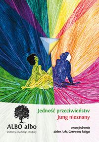 ALBO albo Jedność przeciwieństw - Jung nieznany