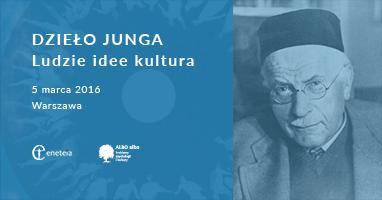 XXI Forum Inspiracji Jungowskich DZIEŁO JUNGA