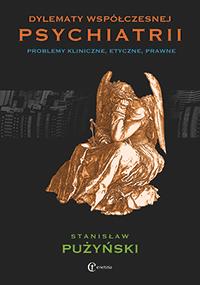 Dylematy współczesnej psychiatrii - Stanisław Pużyński