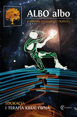ALBO albo Edukacja i terapia kreatywna 2/2016 - indywidualność, konwencje, wzorce